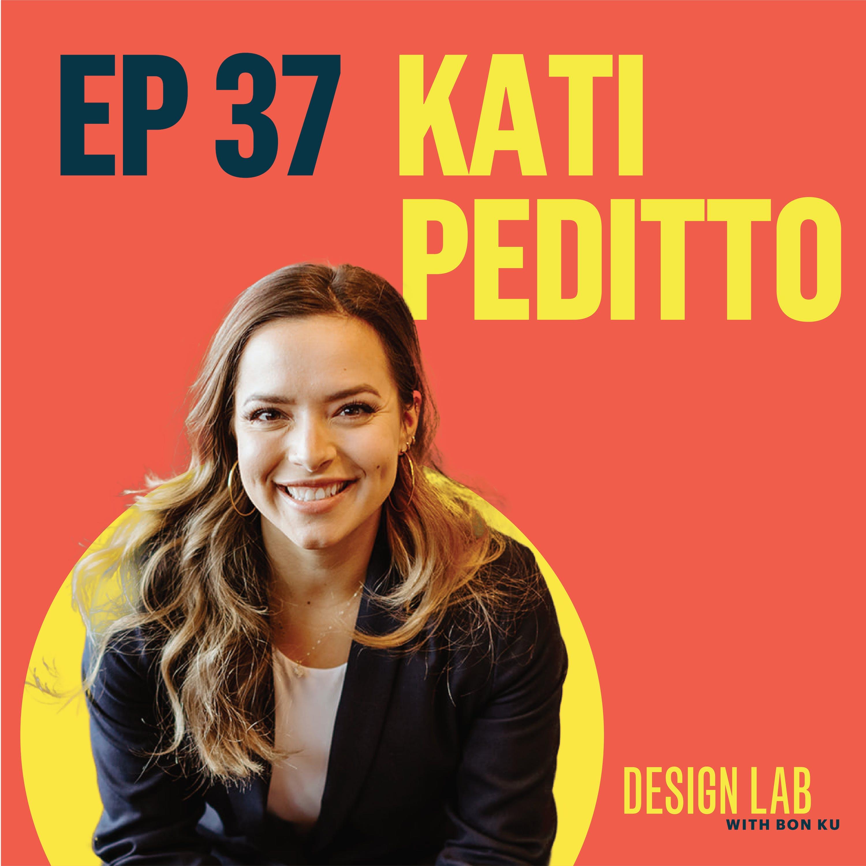 EP 37: Designing Equitable Health Environments | Kati Peditto