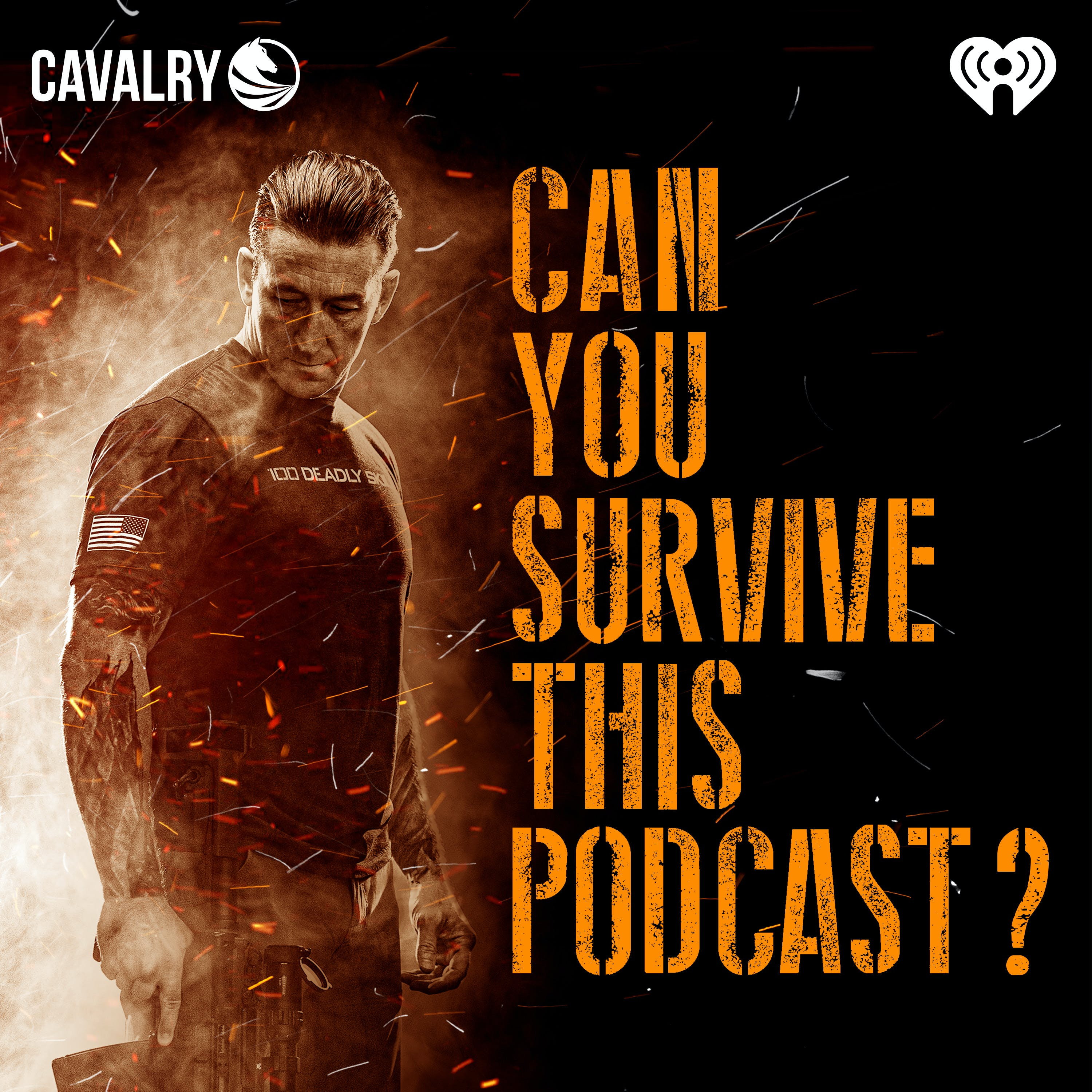 Can You Survive This Podcast?:Cavalry Audio and iHeartRadio