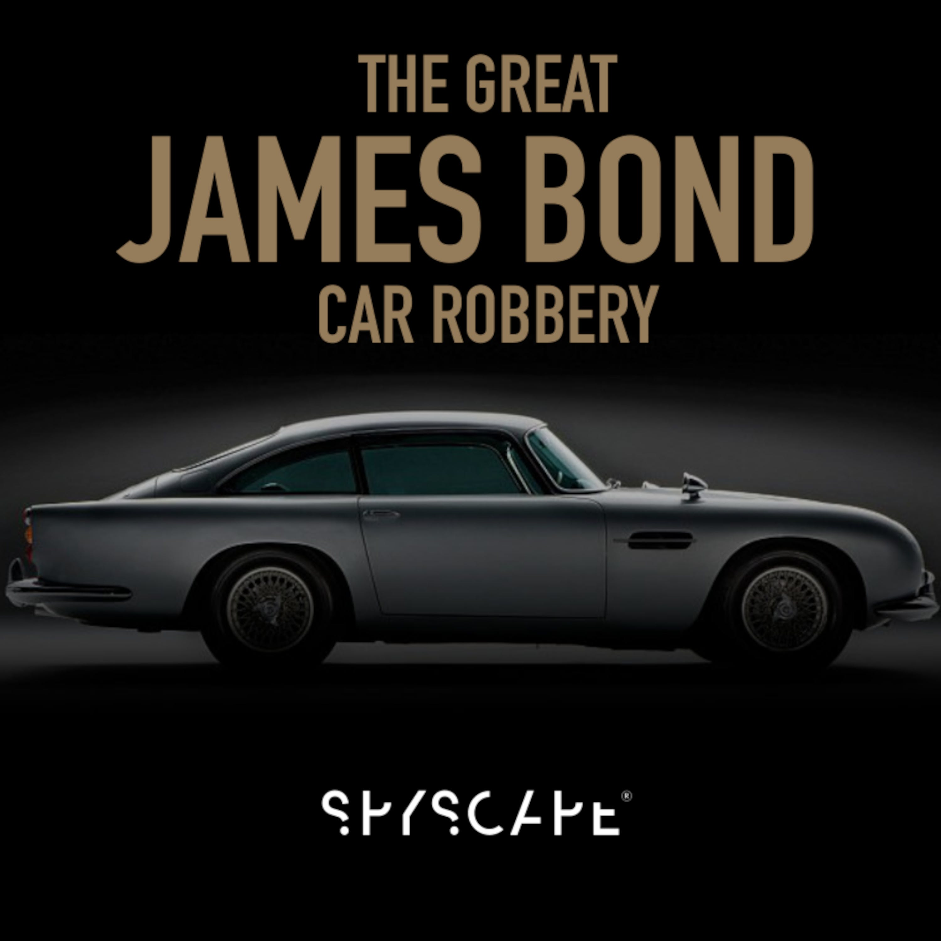 The Great James Bond Car Robbery podcast show image
