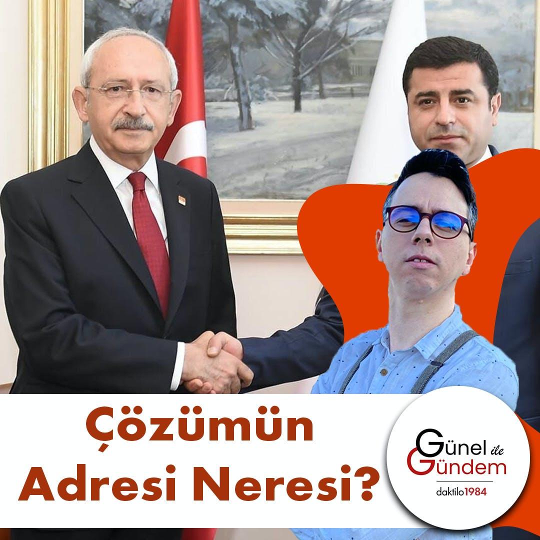 Kürt Sorunu | Çözümün Adresi Neresi? Muhatap İmralı mı HDP mi? | Günel ile Gündem