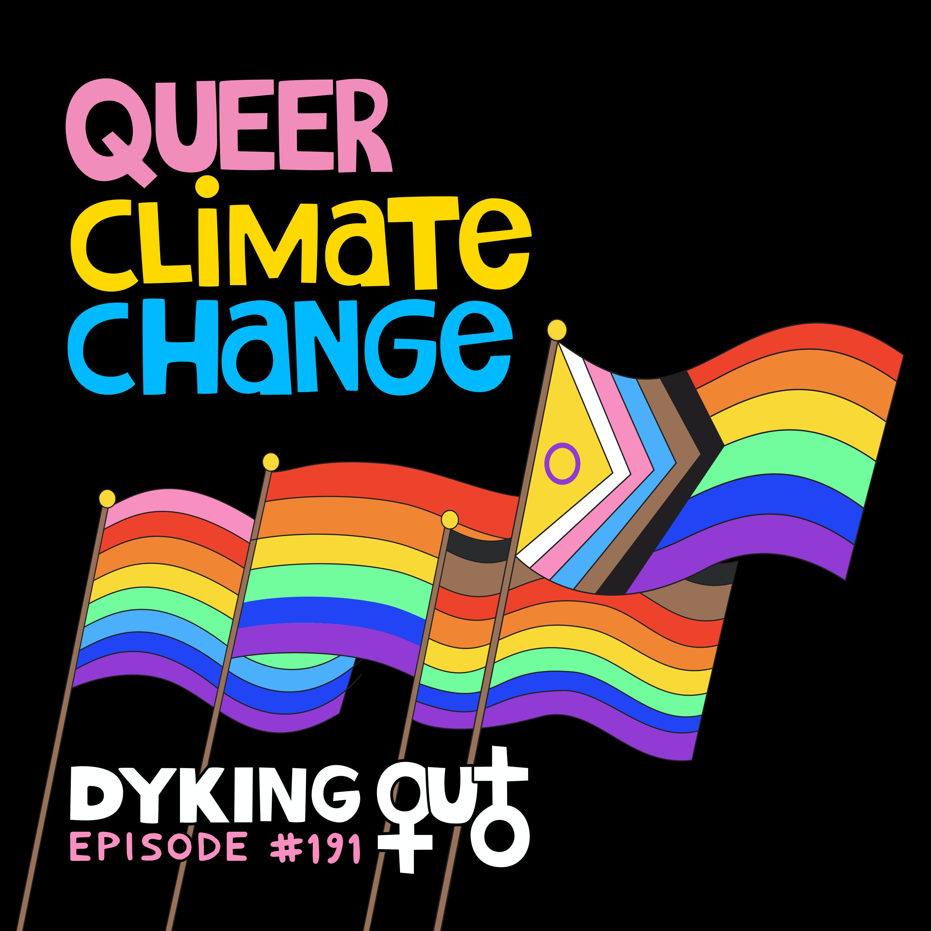 Queer Climate Change w/ Allison Reese - Ep. 191