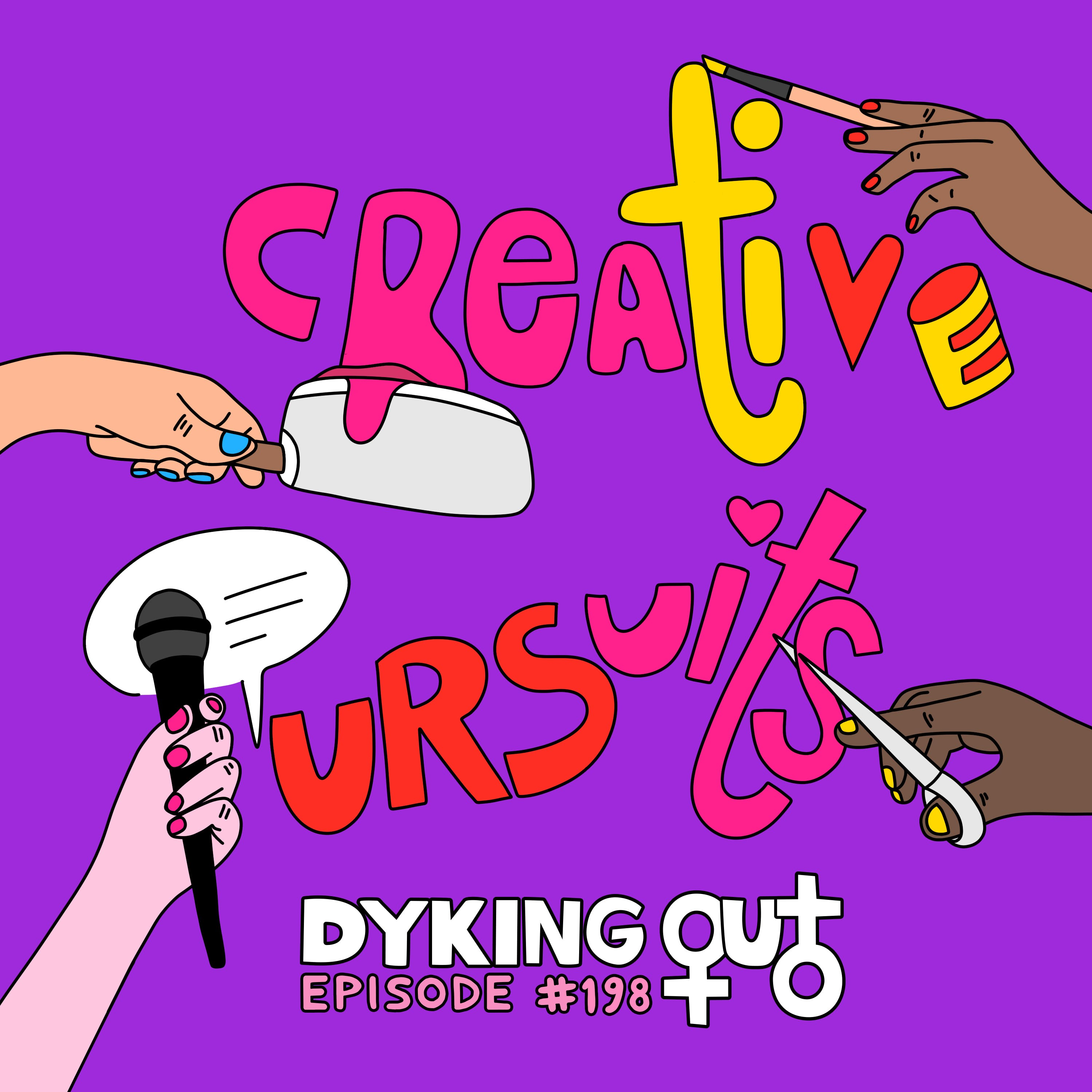 Creative Pursuits w/ Bailey Pope - Ep. 198