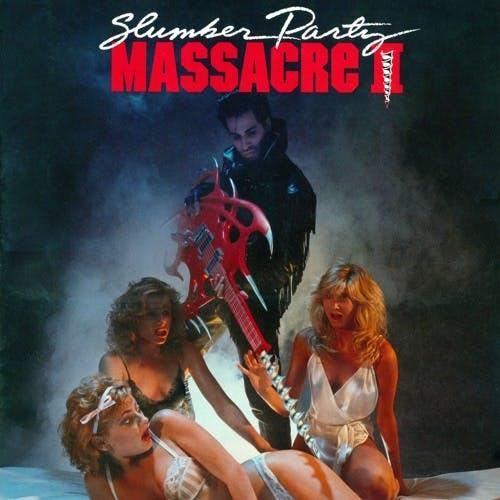 Slumber Party Massacre II (w/Jason MacLeod)