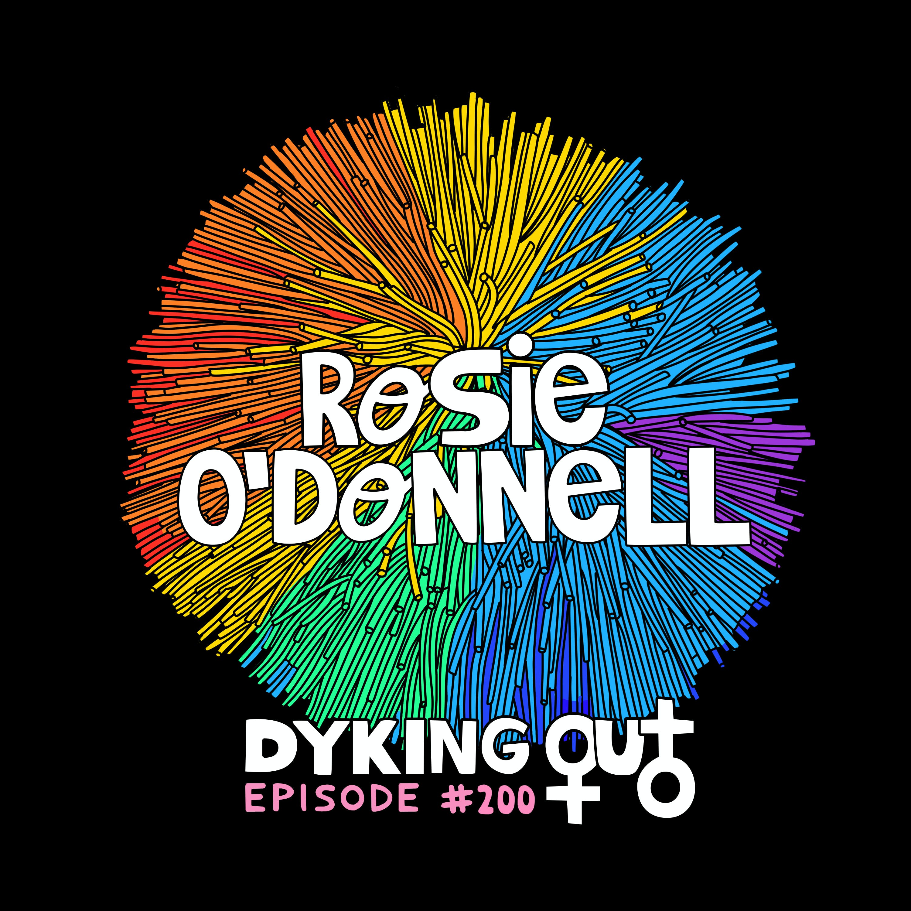 Rosie O'Donnell - Ep. 200