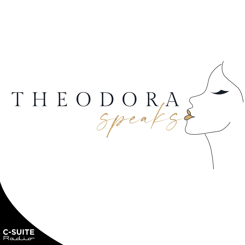 Theodora Speaks