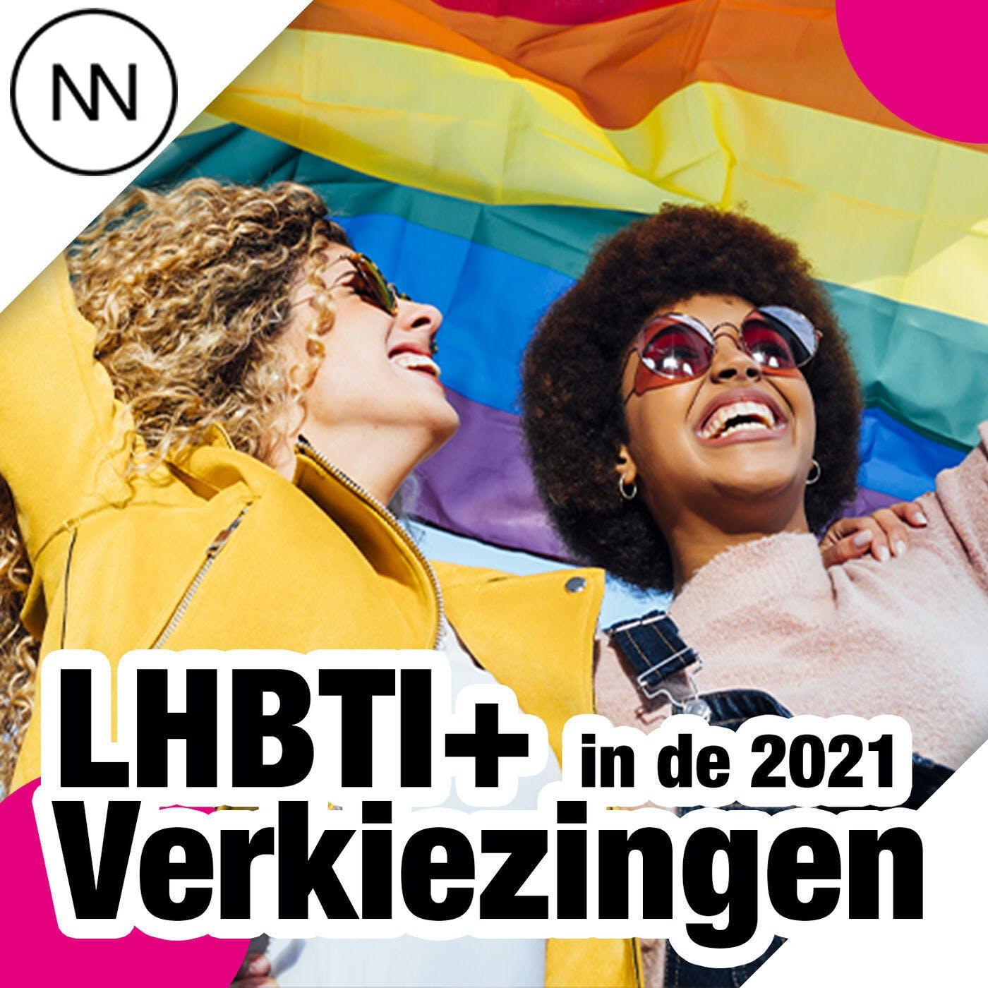 LHBTI+ in de 2021 Verkiezingen (bonus afl.)
