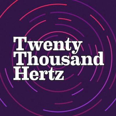 808 — Twenty Thousand Hertz