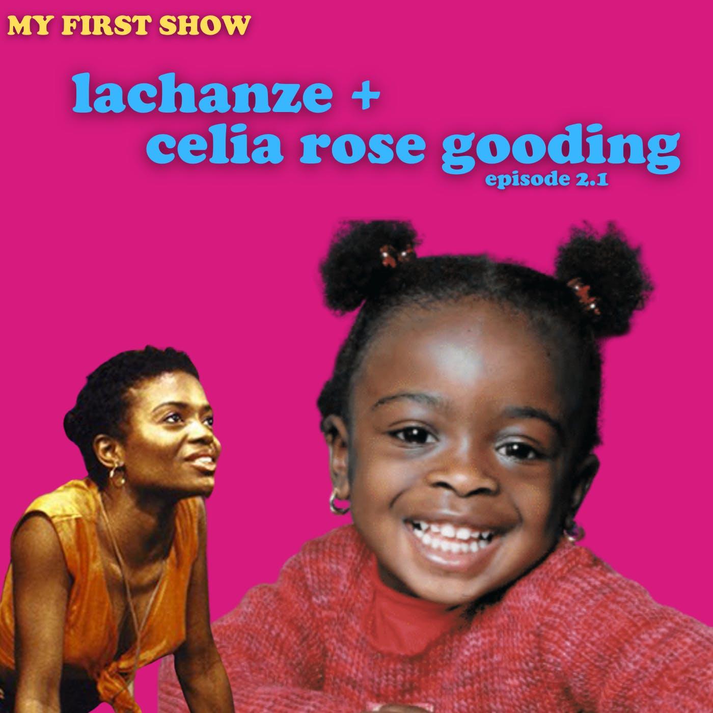 S2/Ep1: LaChanze & Celia Rose Gooding