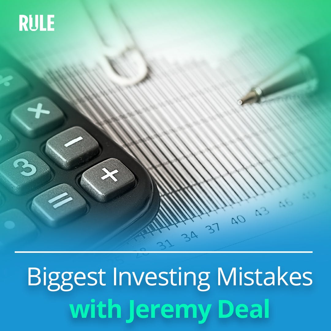 298- Biggest Investing Mistakes with Jeremy Deal