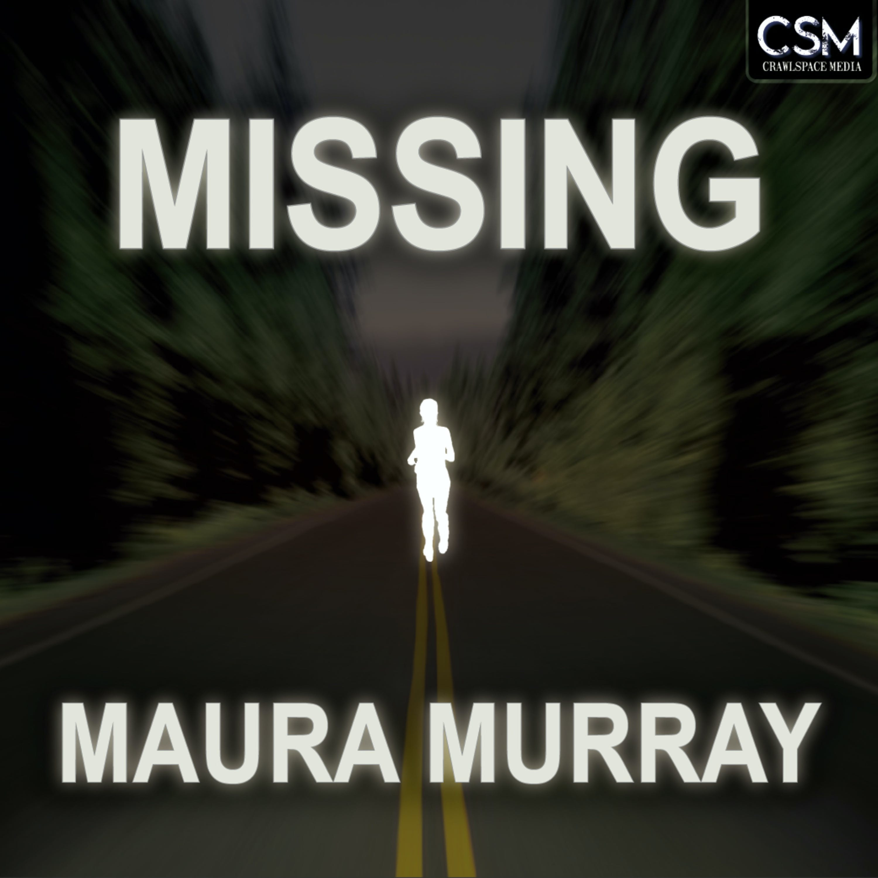 Missing Maura Murray - 141 - Twisty Mysteries w/ James Renner