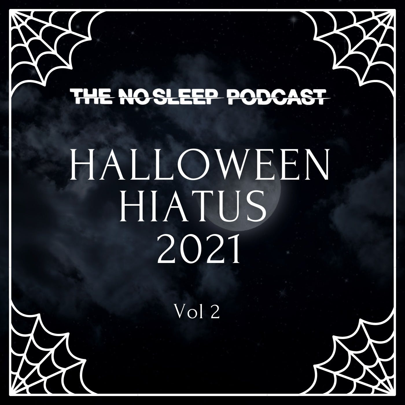 NoSleep Podcast S16 - Halloween Hiatus Vol. 2
