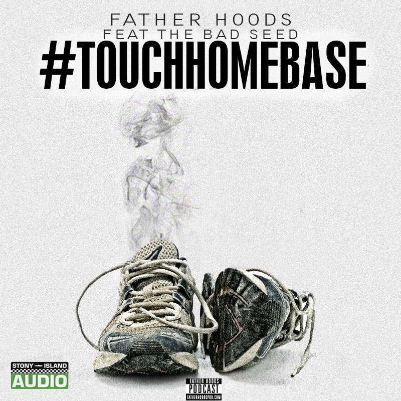 #TouchHomeBase feat. The Bad Seed