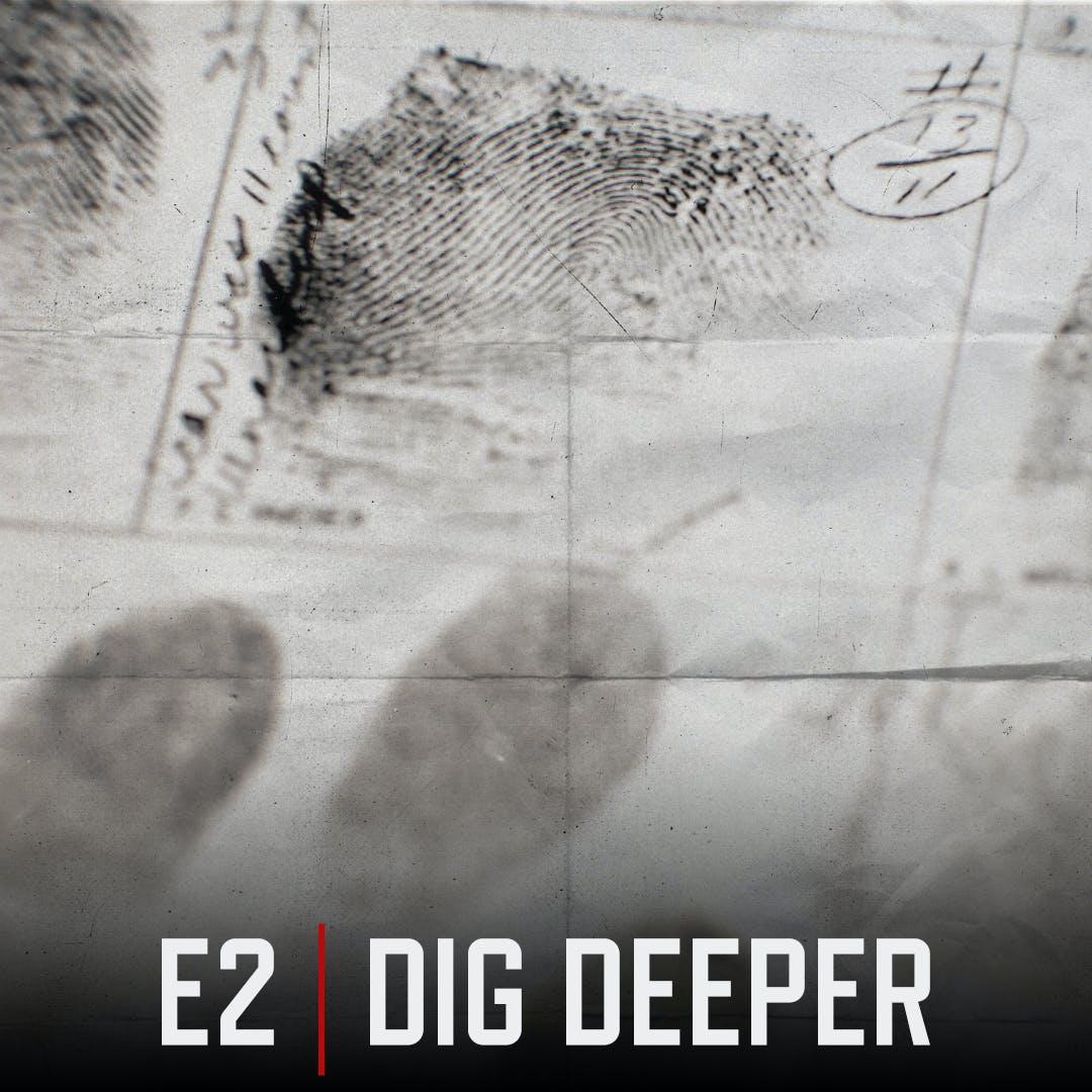 E2 Dig Deeper