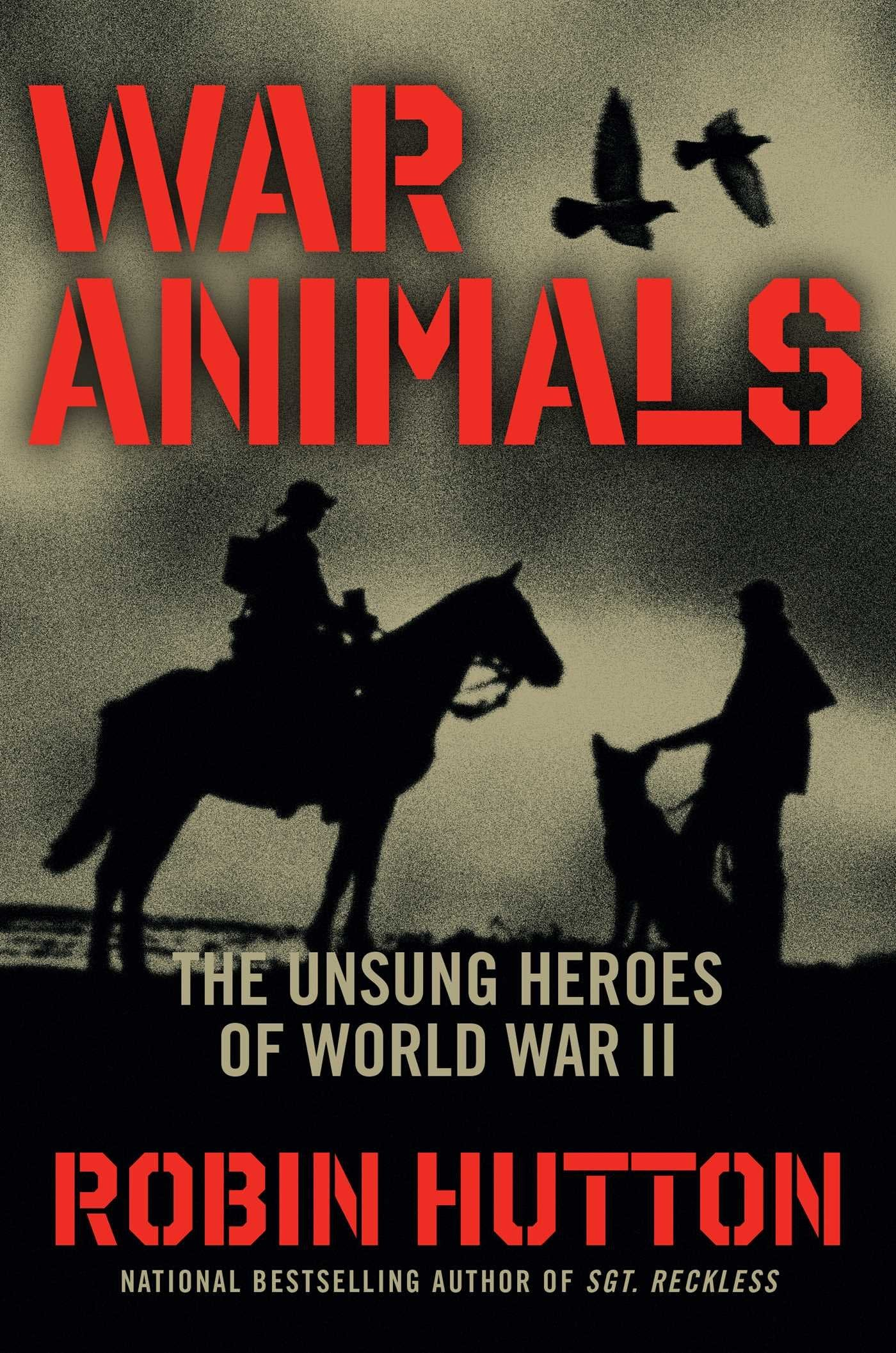 Episode 230-Interview with Robin Hutton-War Animals-The Unsung Heroes of WWII
