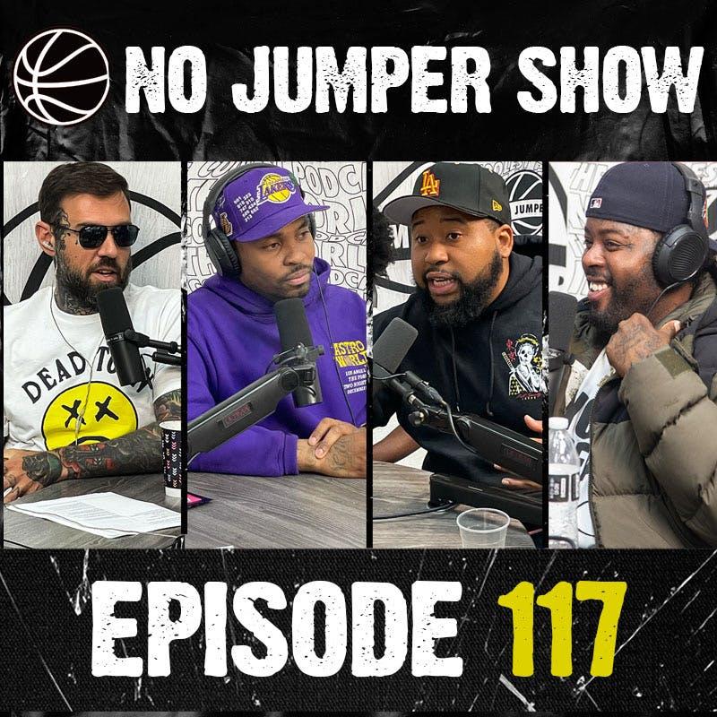 The No Jumper Show Ep. 117 w/ Akademiks PT. 1