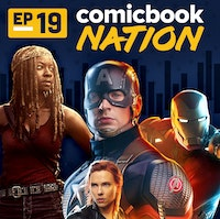 Uploads 2f1554233876499 kl01we457rl 6f877b23973aaa76ce82c80f3a9625f4 2fcomicbook nation podcast episode 19.jpg?ixlib=rails 2.1