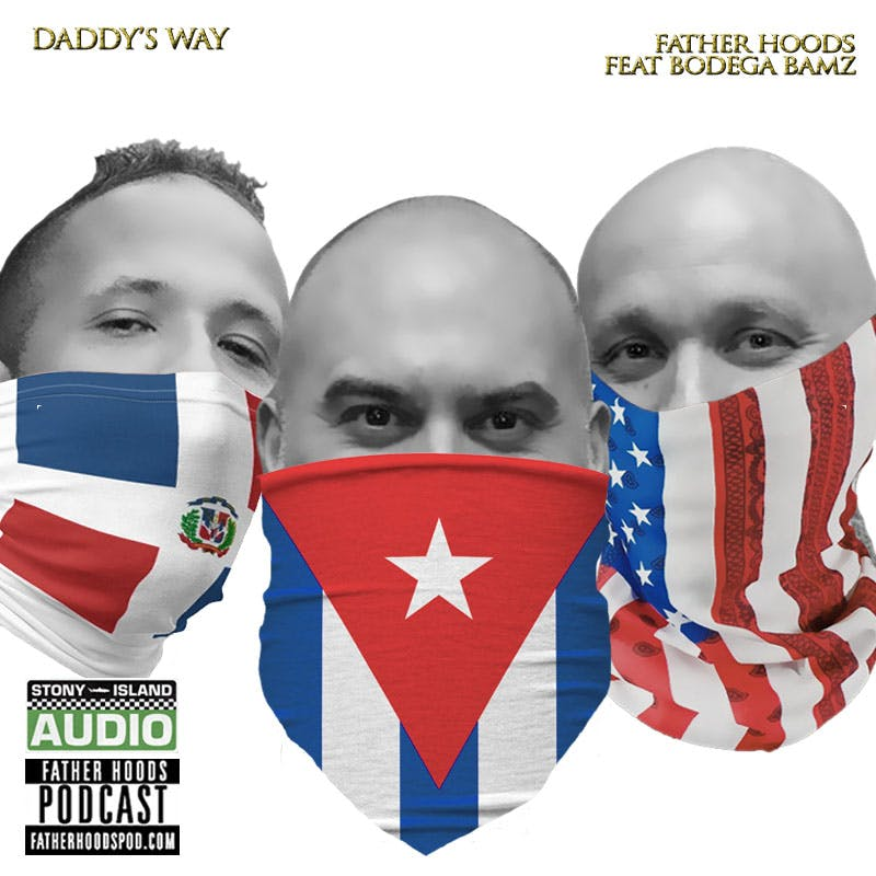 Daddy's Way feat. Bodega Bamz