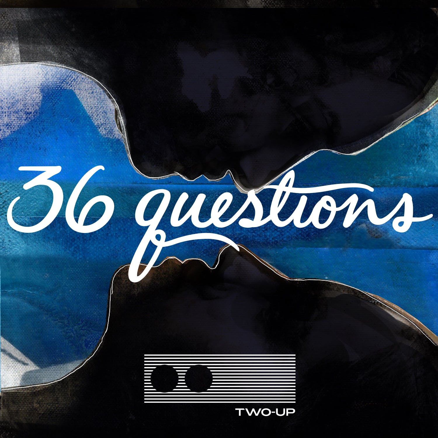 36 Questions - The Podcast Musical - Act 2 of 3