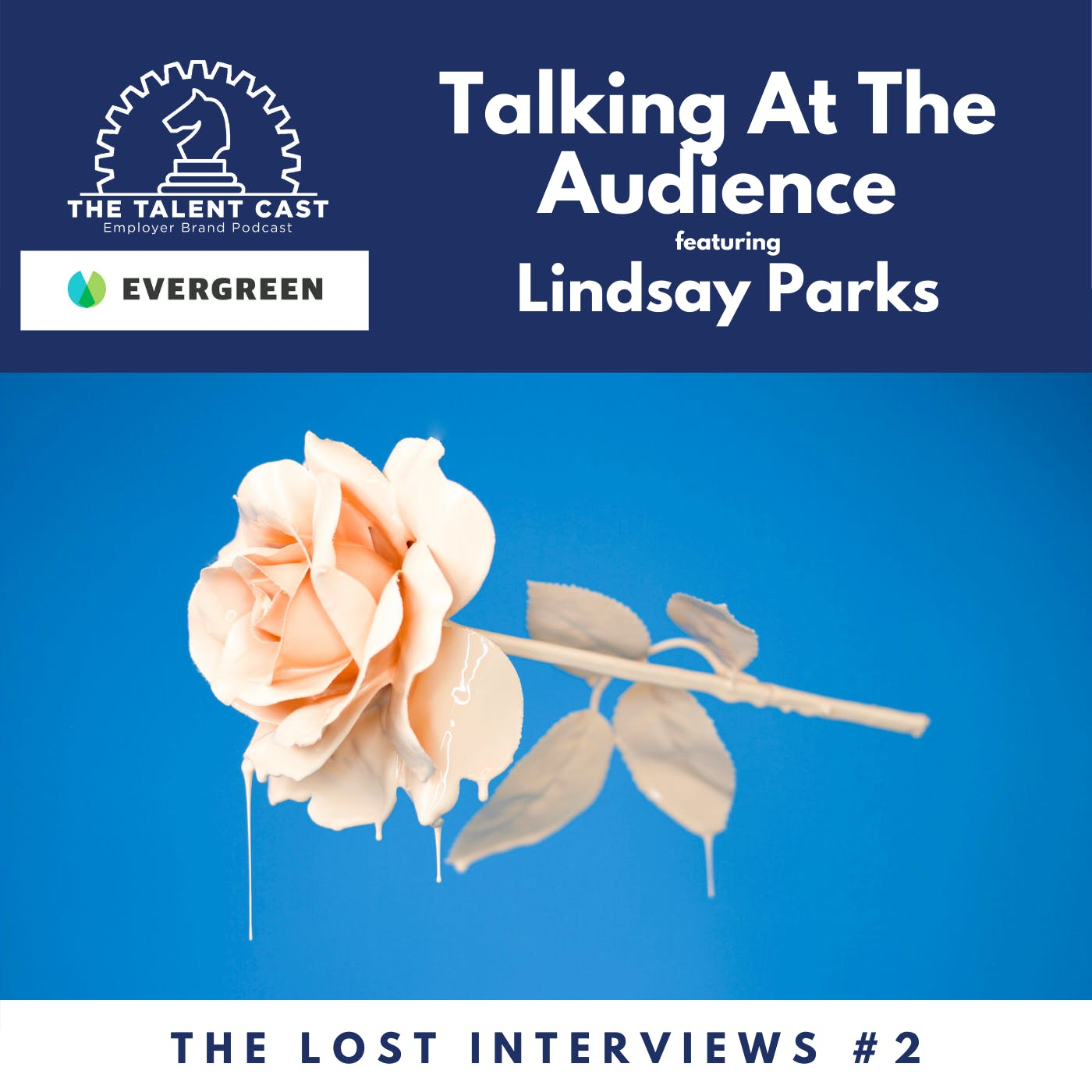 Talking At The Audience: The Lost Interviews #2 - Lindsay Parks
