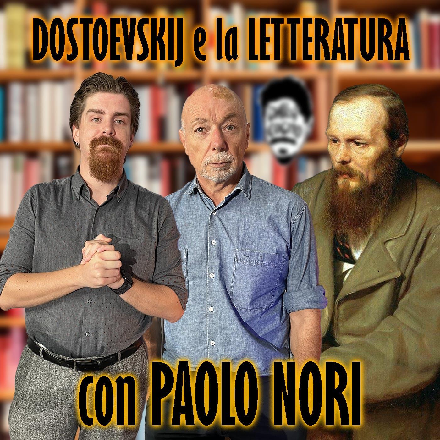 Dostoevskij, tra Letteratura e Umanità - con PAOLO NORI