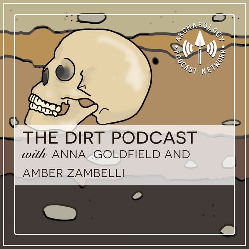 Aiding and A-vetting: The Archaeology of Animal Care - Ep 71 by The Dirt Podcast