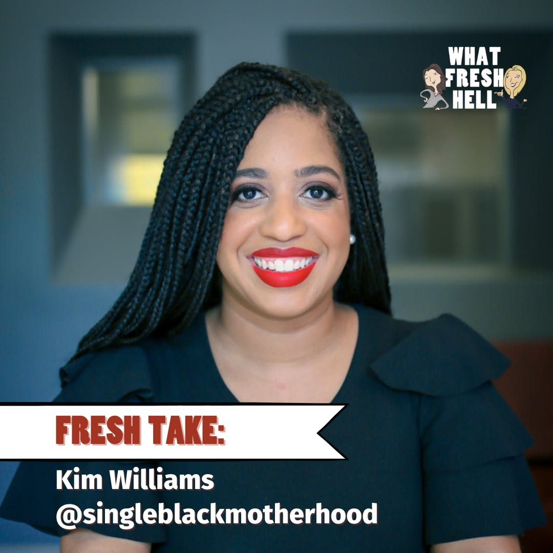 Fresh Take: Kim Williams on the Systems That Work For Single Moms