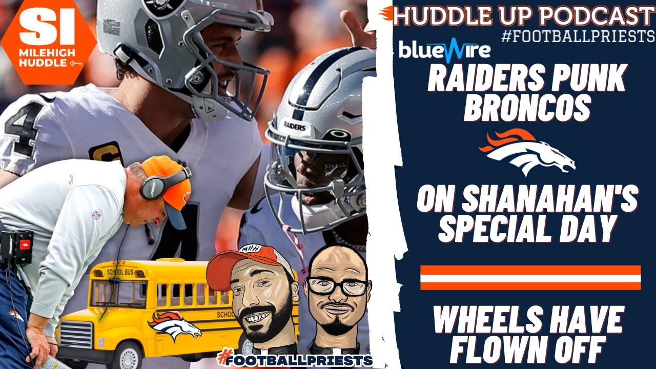 HU #777: Gut Reaction: Raiders Punk Broncos | Wheels Fly Off Bus