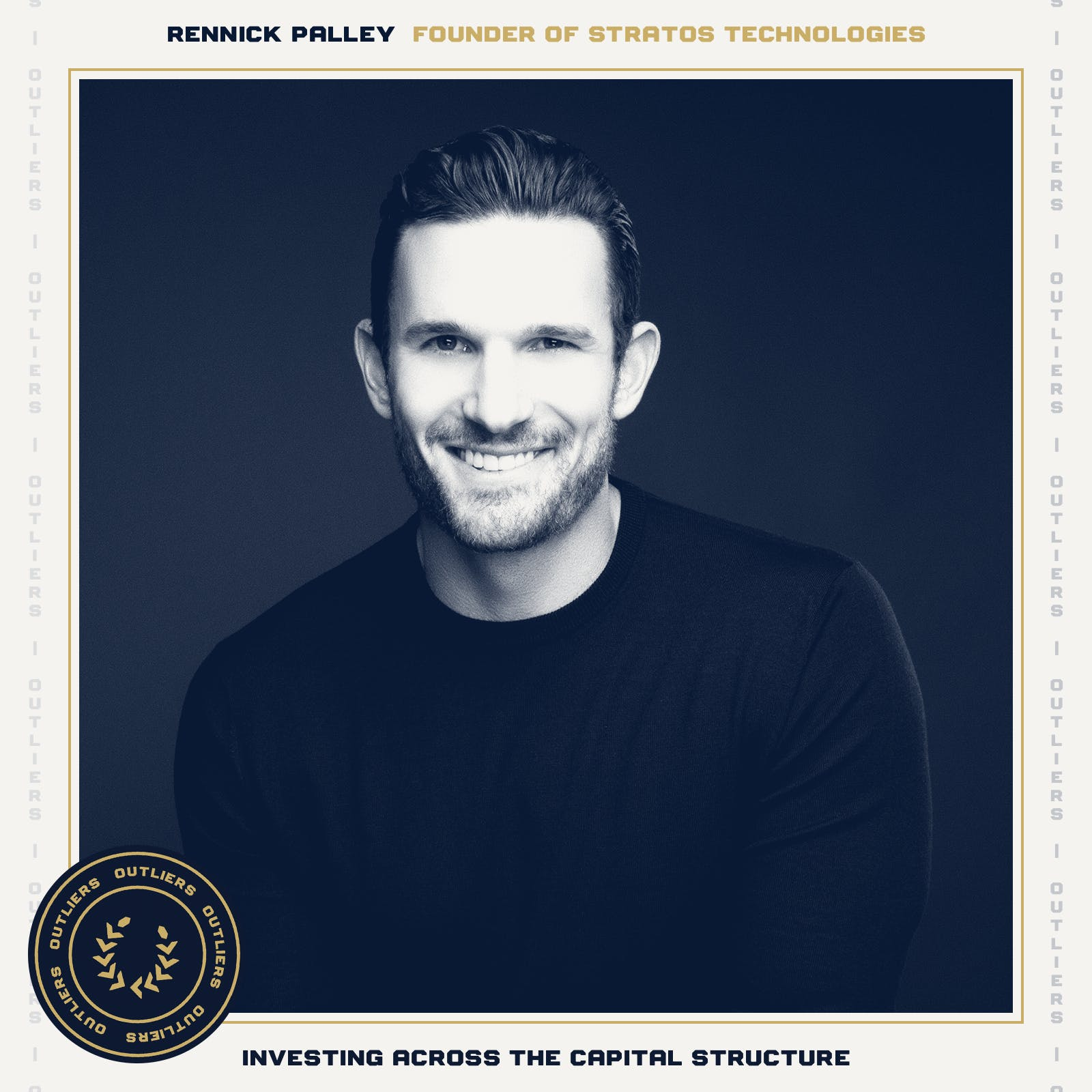 #19 Rennick Palley: The Founder of Stratos Technologies on Investing Across the Capital Structure