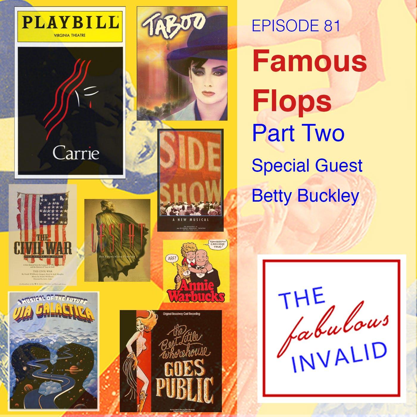 Episode 81: Famous Flops: Part Two