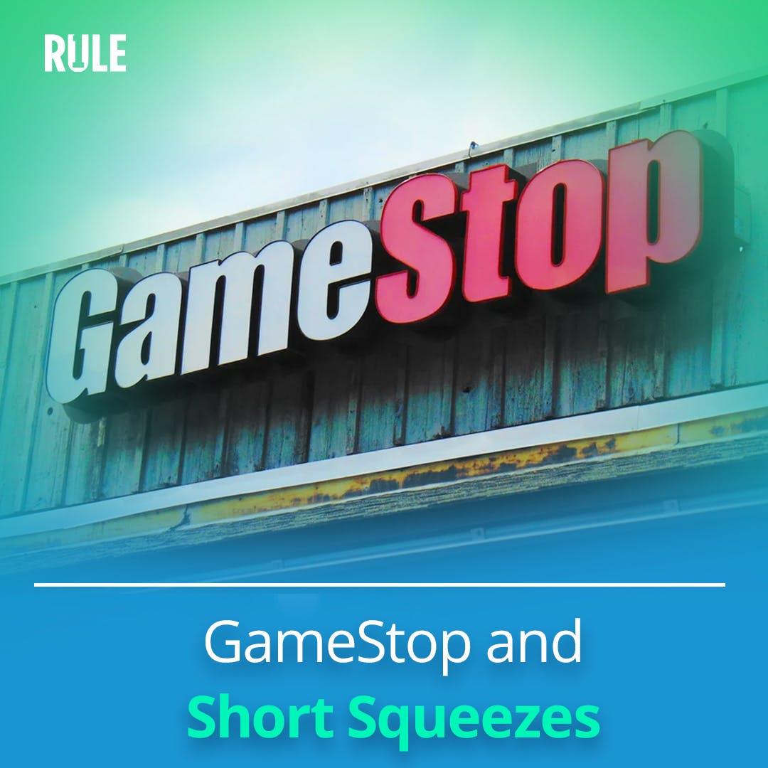 302- GameStop and Short Squeezes