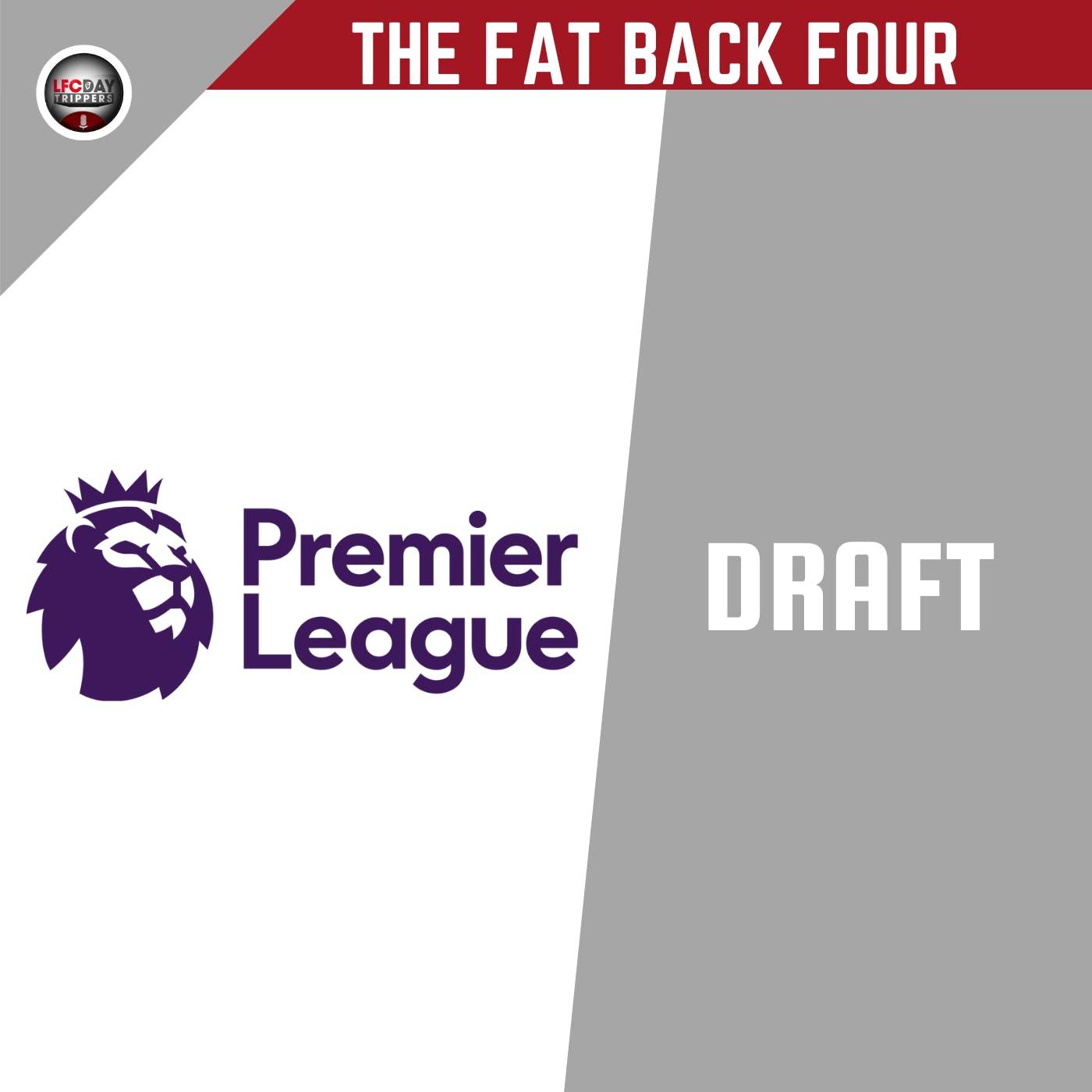 Premier League Draft | LFC Daytrippers