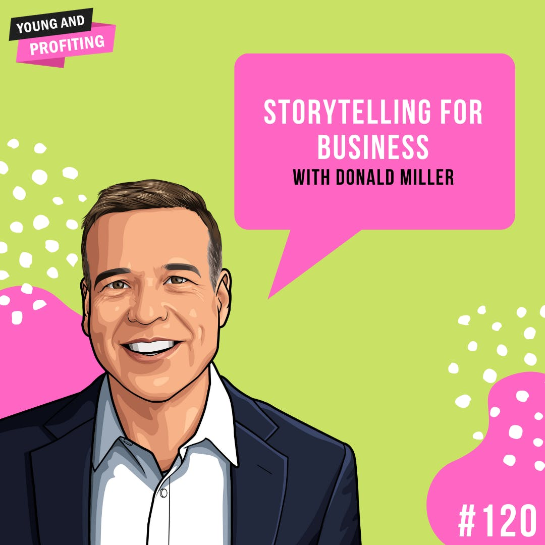 #120: Storytelling for Business with Donald Miller