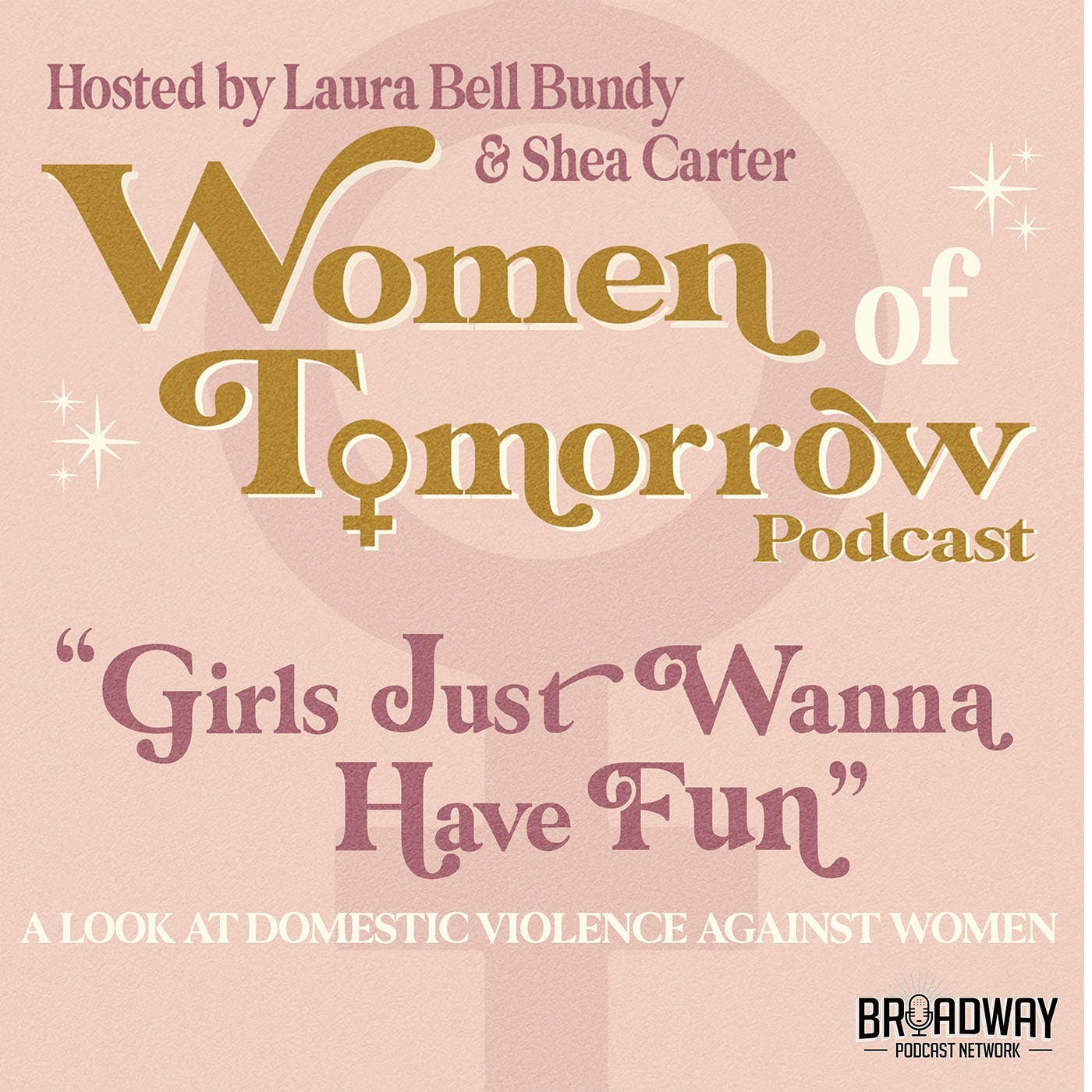 """#2 - """"Girls Just Wanna Have Fun"""" — A Look at Domestic Violence Against Women"""