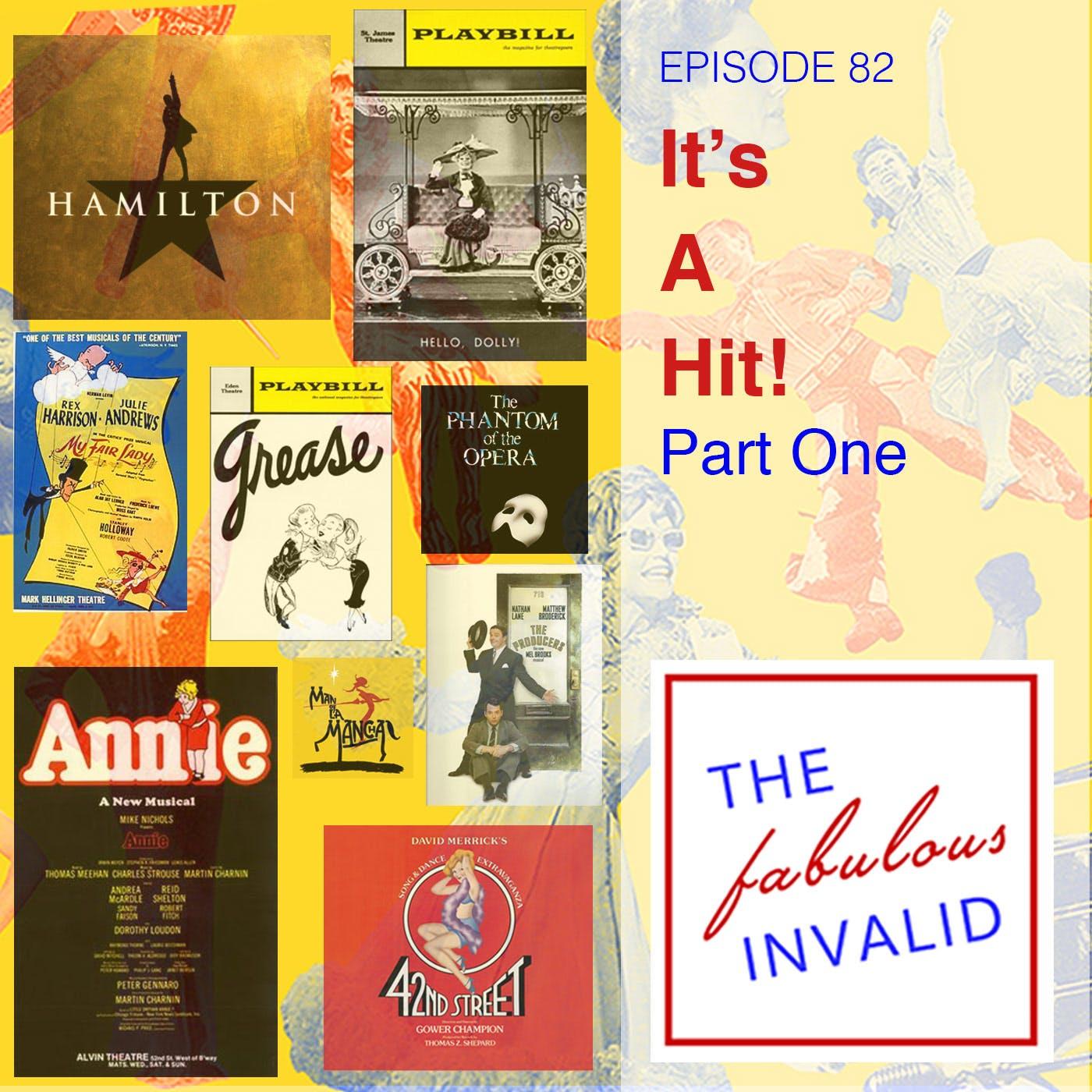 Episode 82: It's A Hit! Part One