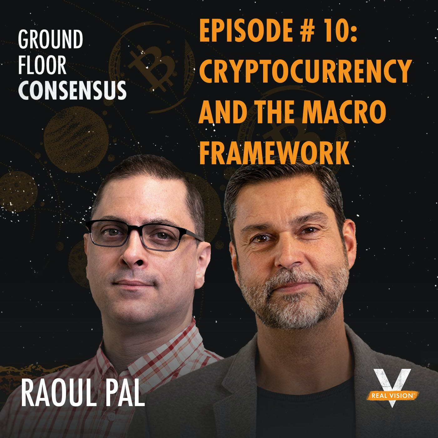 GFC010: Raoul Pal - Cryptocurrency and the Macro Framework