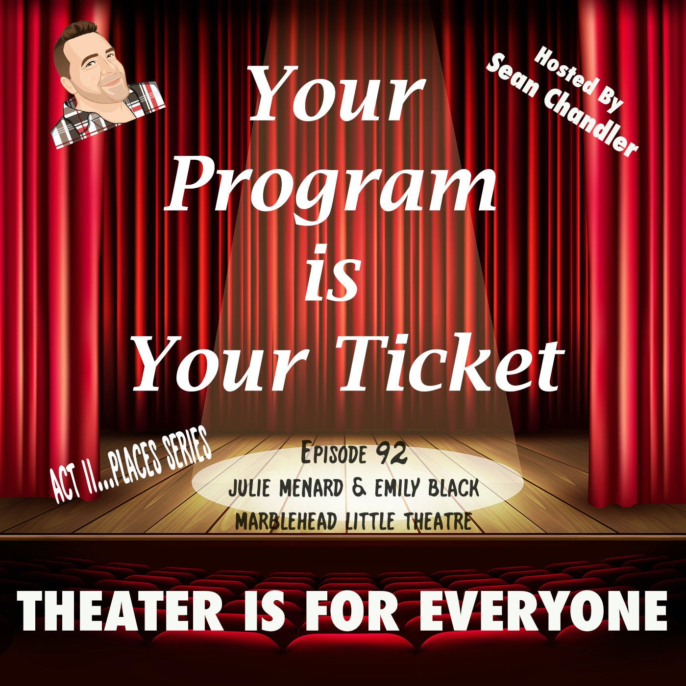 Ep092-Act II Places-Julie Menard & Emily Black Of Marblehead Little Theatre