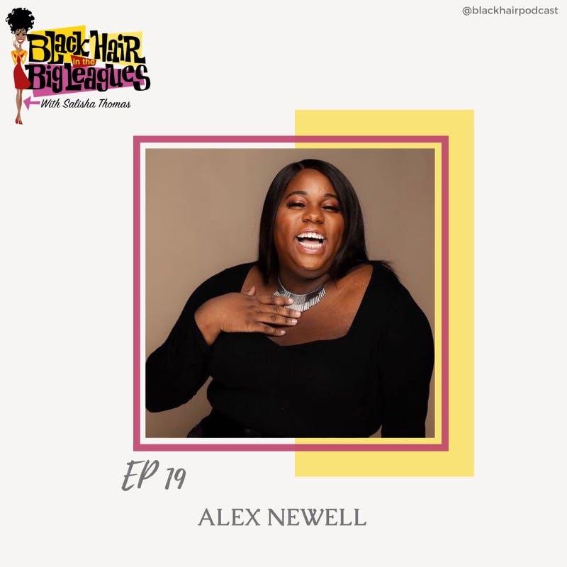 EP 19 Alex Newell, Star of Zoey's Extraordinary Playlist