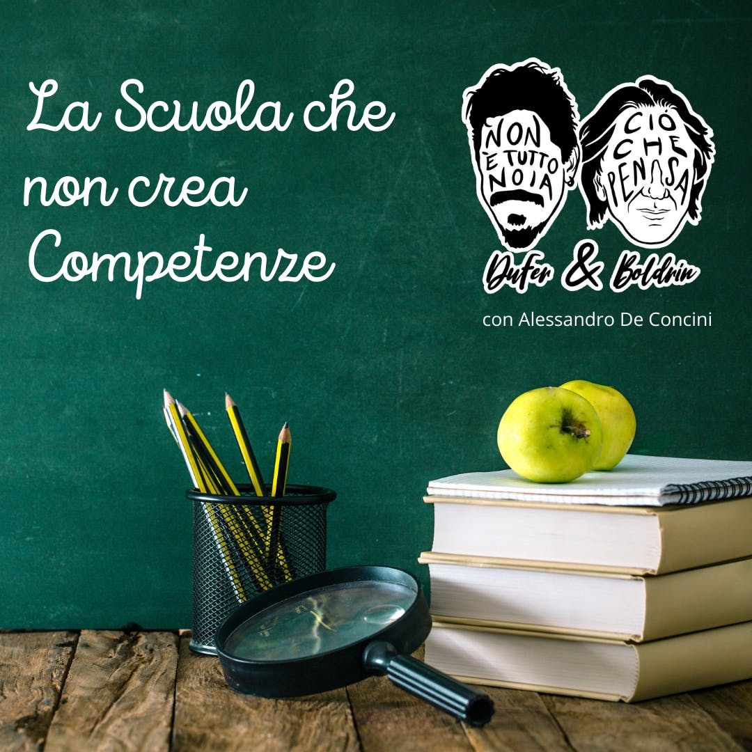 La Scuola Incompetente - DuFer & Boldrin + Alessandro De Concini