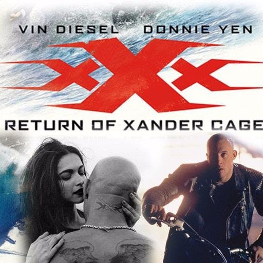 xXx: The Return of Xander Cage (w/Home Video Hustle)