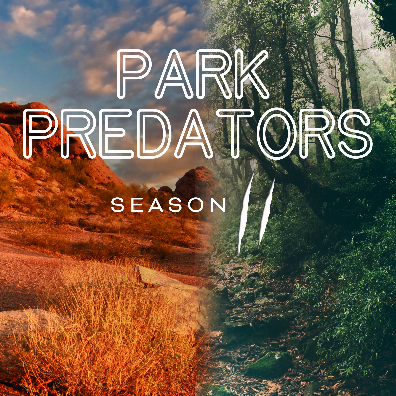 Park Predators podcast