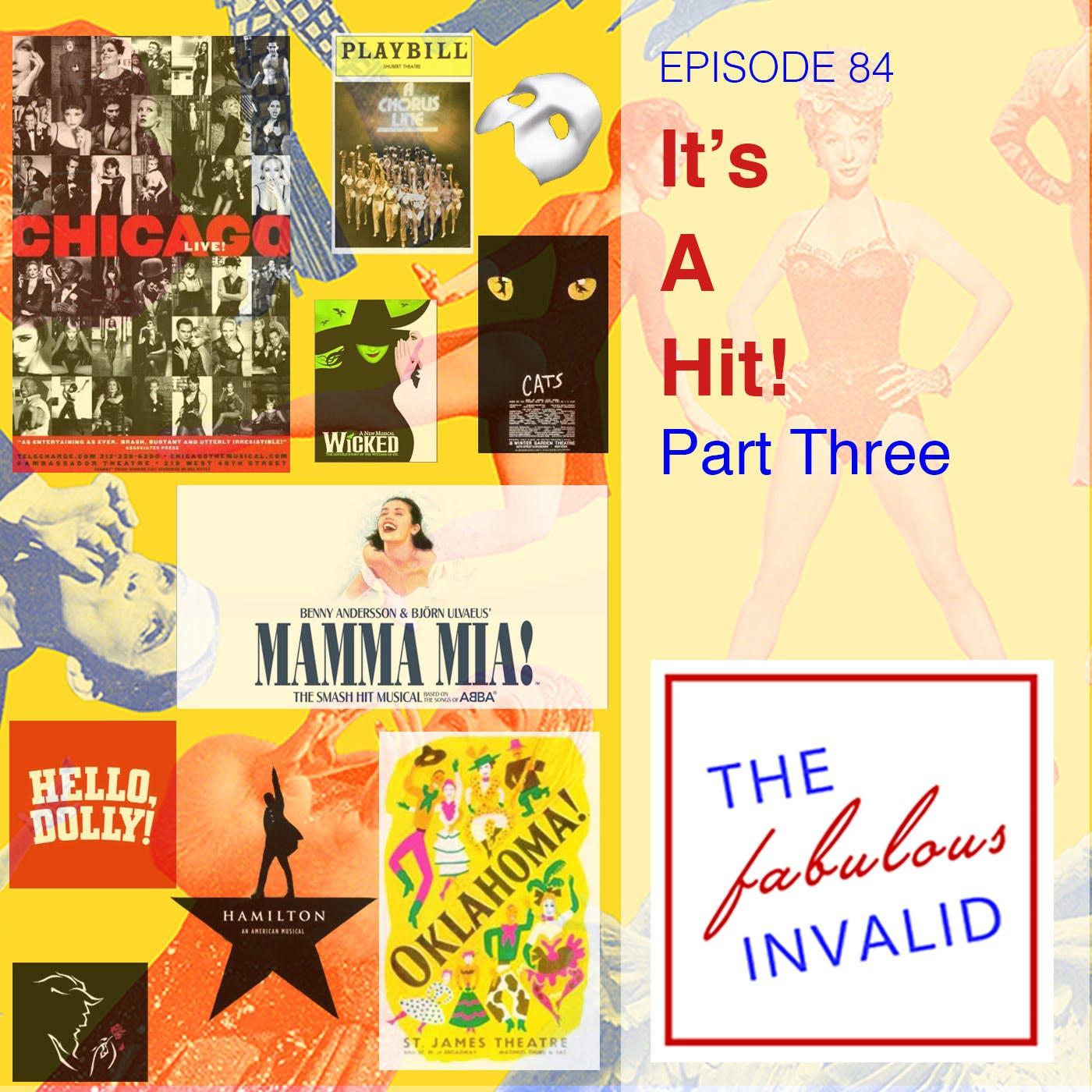 Episode 84: It's A Hit! Part Three