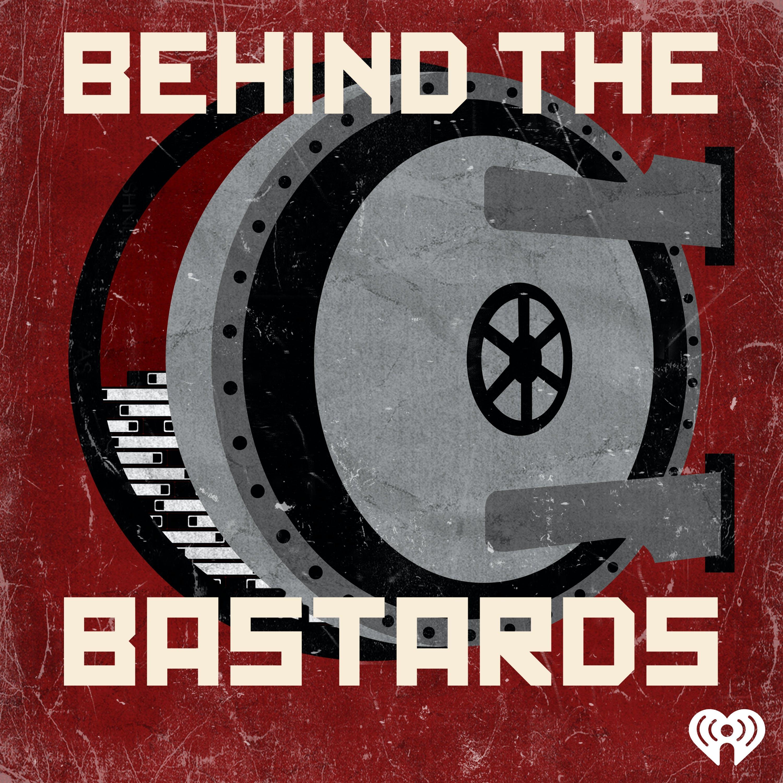 Behind the Bastards