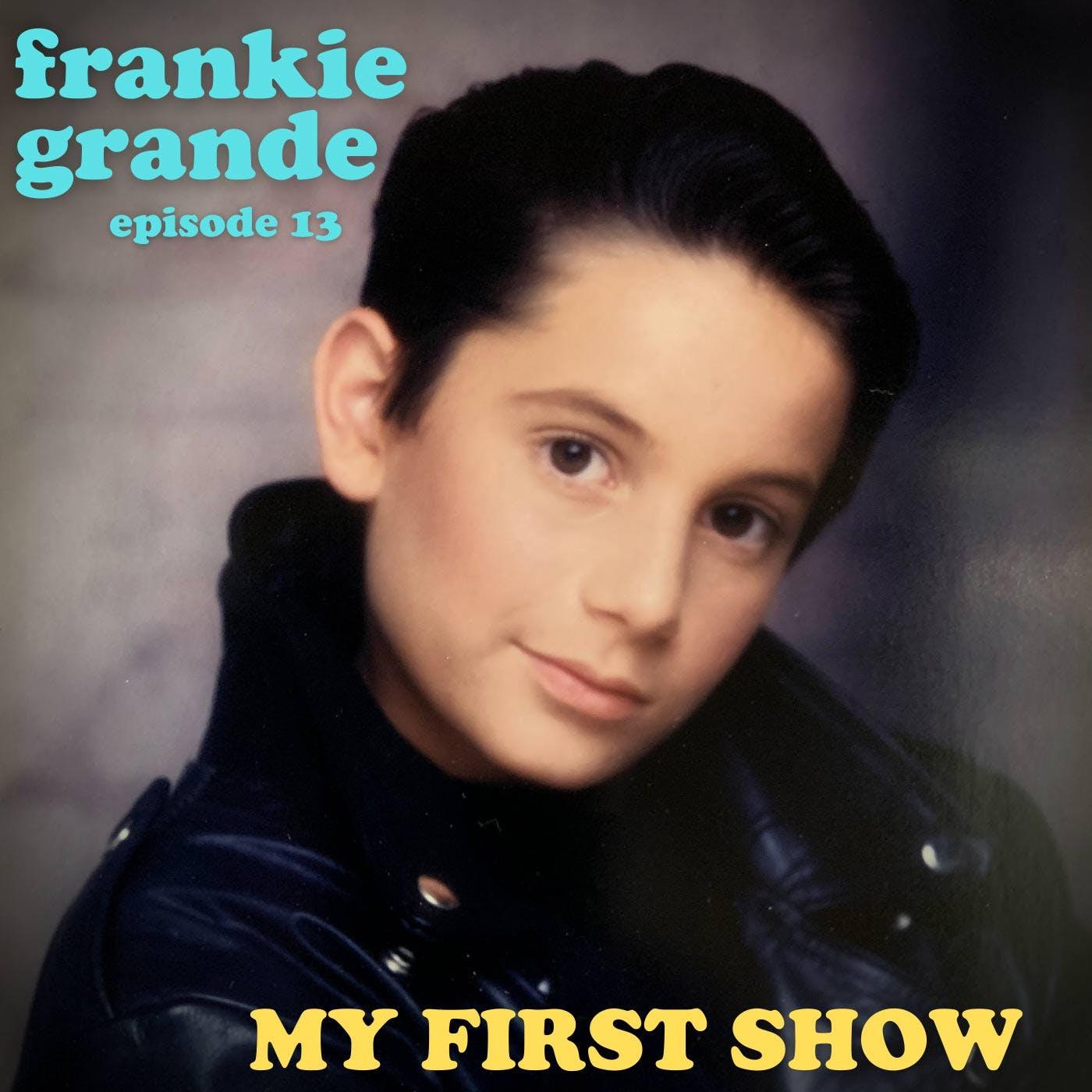 S1/Ep13: Frankie Grande