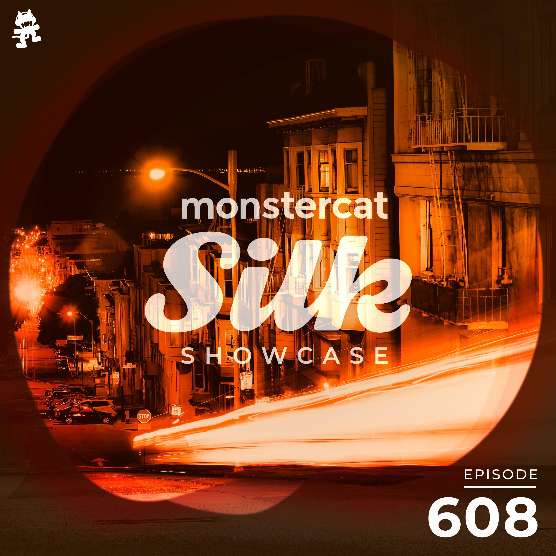Monstercat Silk Showcase 608 (Hosted by Terry Da Libra)