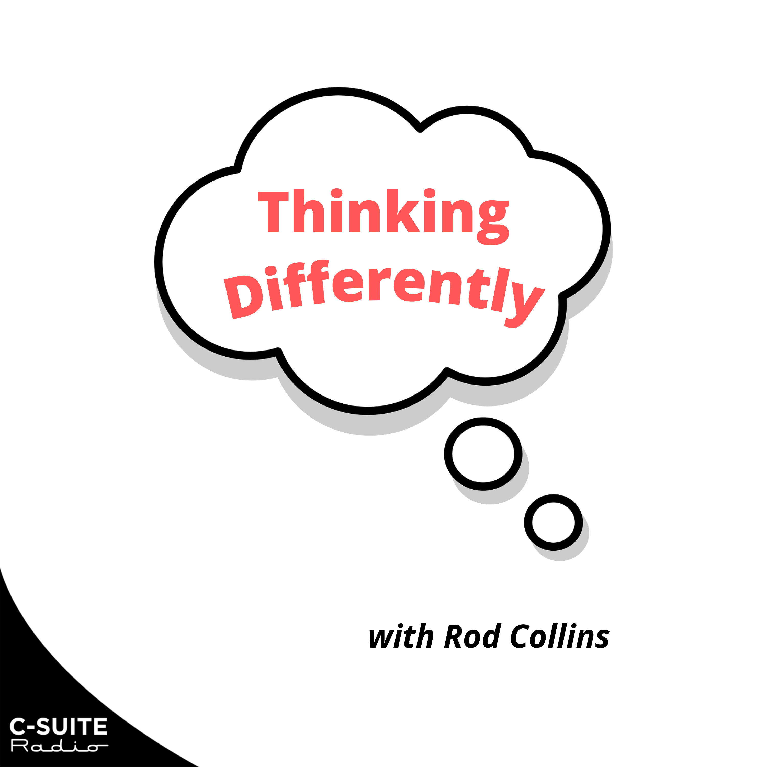 Thinking Differently with Rod Collins