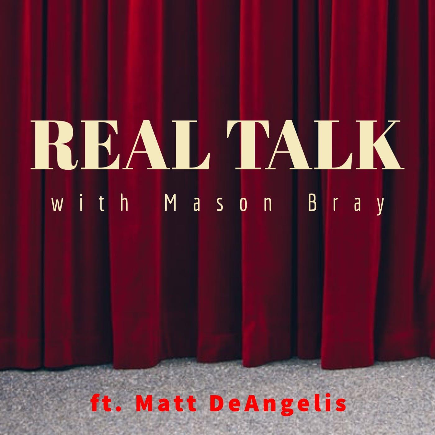 Ep. 509 - BROADWAY TALKS with an Actor - Matt DeAngelis