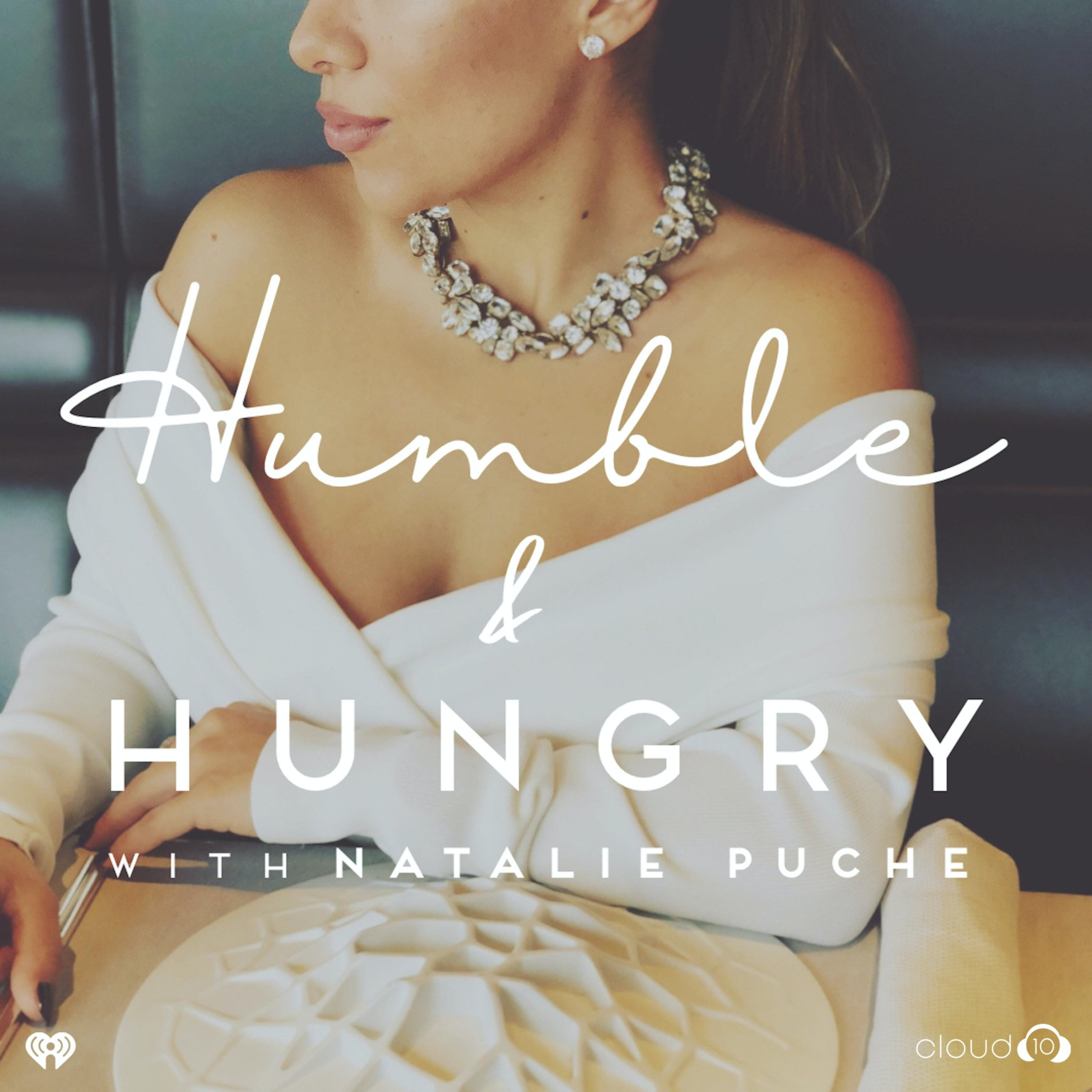 I'm Back! - Welcome to Humble and Hungry with Natalie Puche