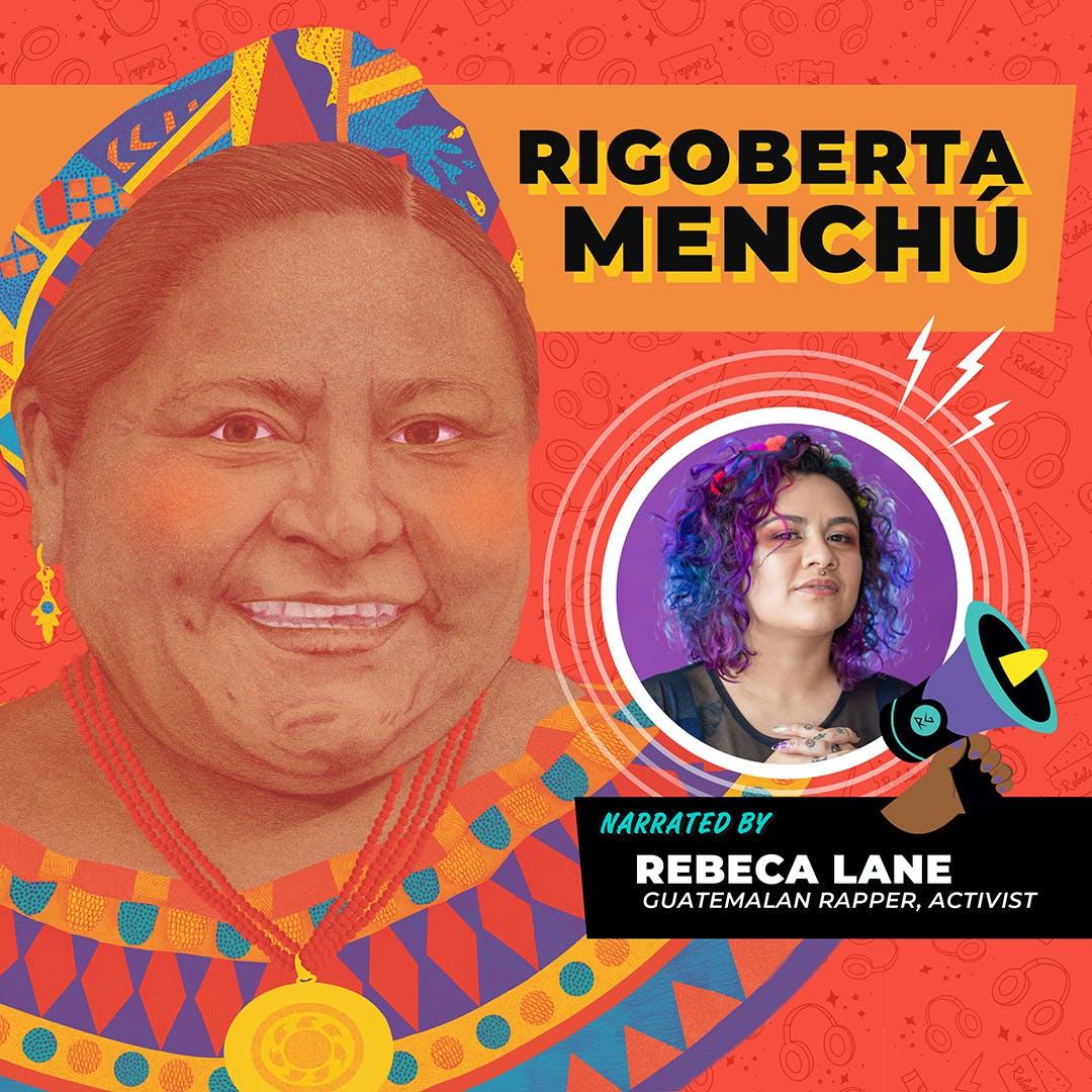 Rigoberta Menchú Read By Rebeca Lane