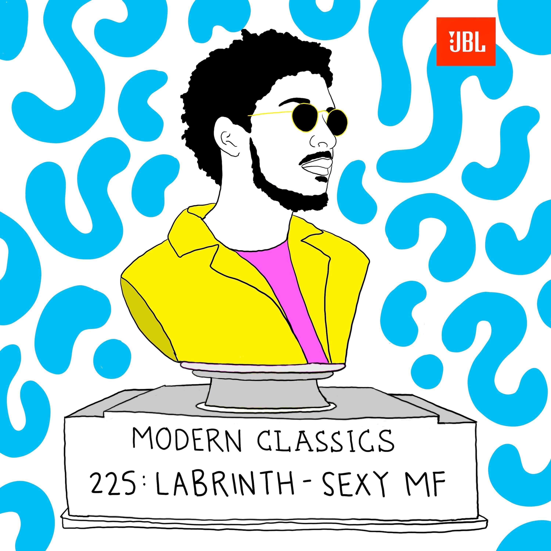 "Modern Classics: Labrinth's ""Sexy MF"" (with Sam Sanders)"