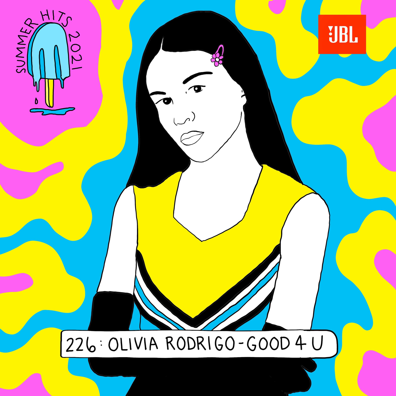 Summer Hits: Olivia Rodrigo - good 4 u (with Jessica Hopper)